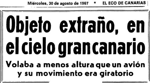 Objeto extraño en Gran Canaria 1967 cabecera noticia